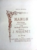 Manon  Opéra comique en 5 actes et 6 tableaux  Nouvelle édition. Henri Meilhac et Philippe  Musique de J. Massenet