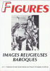 Figures  Images religieuses baroques  N°5. Collectif