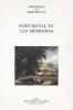 Port-Royal et les mémoires  Chroniques de Port-Royal N°48. Collectif