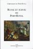 Ruine et survie de Port-Royal (1679-1713)  Chroniques de Port-Royal N°62. Collectif