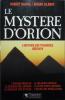 Le mystère dOrion  Lhistoire des pyramides réécrite. Robert Bauval et Adrian Gilbert