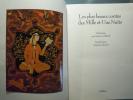Les plus beaux contes des Mille et Une Nuits. Traduction Antoine Galland