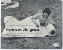 Espaces de jeux - De la boîte à sable au terrain d'aventure. Marguerite Rouard - Jacques Simon