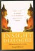 Insight dialogue – The interpersonal path to freedom. Gregory Kramer