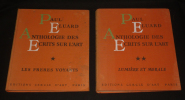 Anthologie des écrits sur l'art. Tome 1 : Les Frères voyants - Tome 2 : Lumière et morale. Eluard Paul
