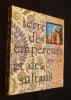 Terre des empereurs et des sultans,les grands siècles d'Asie mineure. Ottin Merry