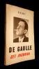 De Gaulle cet inconnu. Remy