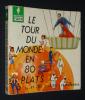 Le Tour du monde en 80 plats. Collectif
