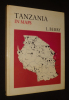 Tanzania in Maps. Berry L.