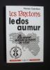 Les Bretons le dos au mur - LE F.L.B. devant la cour de sûreté de l'Etat. Caerléon Ronan