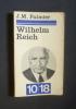 Wilhelm Reich - Essai sur la naissance du Freudo-marxisme. Palmier Jean-Michel