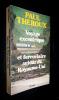 Voyage excentrique et ferroviaire autour du Royaume-Uni. Theroux Paul