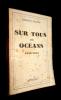 Sur tous les océans 1939 -1943. Delage Edmond