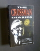 The Crossman Diaries - Selections from the Diaries of a Cabinet Minister 1964 -1970 Richard Crossman. Howard Anthony, Crossman Richard