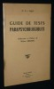 Guide de tests parapsychologiques. West D. J.