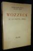 Wozzeck ou le nouvel opéra. Jouve Pierre Jean, Fano Michel