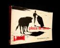 Plaza de toros : Tous les secrets de la corrida. Plécy Albert