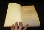 Le Mariage de Hoche ou le roman de l'amour conjugal. Alanic Mathilde