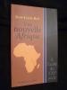 Une nouvelle Afrique. A l'aube du XXIe siècle. Roy Jean-Louis