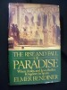 The Rise and Fall of Paradise. When Arabs and Jews Buil a Kingdom in Spein. Bendiner Elmer