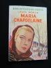Maria Chapdelaine. Hémon Louis