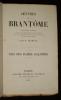 Oeuvres de Brantôme : Vies des dames galantes. Brantôme, Vigneau H.