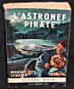 L'astronef pirate. Leinster Murray