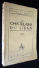 La Châtelaine du Liban. Benoit Pierre