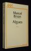 Algues. Brion Marcel