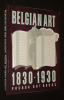 Belgian Art, 1830-1930. Catalogue 1. Collectif