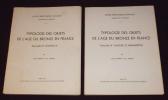Typologie des objets de l'âge du Bronze en France. Fascucule III : Haches (1) - Fascicule IV : Haches (2) Herminettes (2 volumes). Briard Jacques, ...