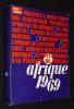 Jeune Afrique (numéro spécial) : Afrique 1969. Collectif