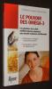 Le Pouvoir des oméga-3 : Les pionniers de la diète méditerranéenne proposent une nouvelle médecine nutritionnelle. Lorgeril Michel de, Salen Patricia