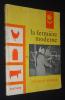 La Fermière moderne. Beaudouin G., Paillou G., Raboisson J., Chazelas M.-L., Moulinard S.