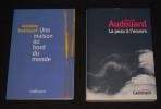 Lot de 2 ouvrages d'Antoine Audouard : Une maison au bord du monde - La Peau à l'envers. Audouard Antoine