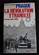 Prague la révolution étranglée janvier-août 1968.. Salomon Michel