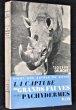 La capture des grands fauves et des pachydermes. Vingt ans autour du monde.. Delmont Joseph