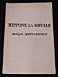 Hippone la Royale - Antique Hippo Regius. Marec Erwan