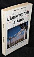 Guide de l'architecture moderne à Paris 1900-1990. Martin Hervé