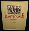 La France paysanne, les années 1900 par la carte postale. Zeyons Serge