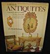 La passion des antiquités, l'orfèvrerie, les miroirs et le mobilier, la faïence et la porcelaine, les pendules et les montres.. Wardell-Yerburgh J.-C.