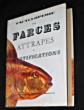 Encyclopédie des farces, attrapes et mystifications. Collectif