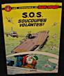 Les aventures de Buck Danny, S.O.S. soucoupes volantes !. Charlier Jean Michel