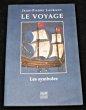 Le voyage. Laurant Jean-Pierre