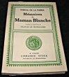 Mémoires de Maman Blanche. Parra Teresa De La