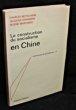 La construction du socialisme en Chine. Bettelheim Charles, Charrière Jacques, Marchisio Hélène