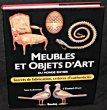 Meubles et objets d'art du monde entier. Secrets de fabrication, critères d'authenticité. Collectif, Drury Elisabeth