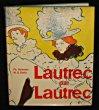 Lautrec par Lautrec. Huisman Philippe, Dortu M.G.