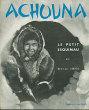 Achouna, le petit esquimau. Darbois Dominique