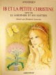 Ib et la petite Christine suivi de Le Jardinier et ses maîtres. Andersen